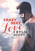Crazy Sexy Love / Dive Bar Bd.1 (eBook, ePUB)