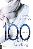 For 100 Days - Täuschung / For 100 Bd.1 (eBook, ePUB)