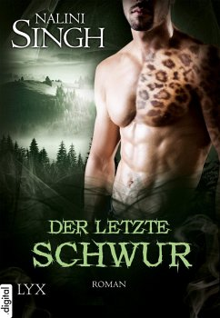 Der letzte Schwur / Gestaltwandler Bd.15 (eBook, ePUB) - Singh, Nalini
