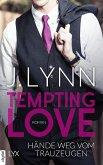 Hände weg vom Trauzeugen / Tempting Love Bd.1 (eBook, ePUB)