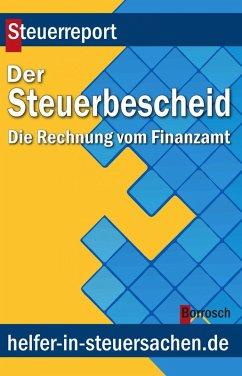 Der Steuerbescheid (eBook, ePUB) - Borrosch, Friedrich