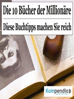 Die 10 Bücher der Millionäre (eBook, ePUB) - Dallmann, Alessandro
