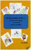 Fünf kleine Geschichten für Dich ;-) ... (eBook, ePUB)
