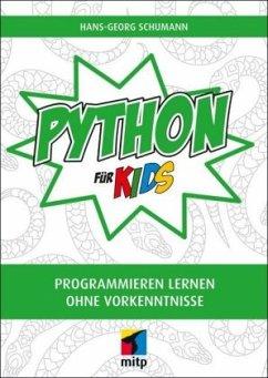 Python für Kids - Schumann, Hans-Georg; Lingl, Gregor