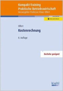 Kompakt-Training Kostenrechnung - Olfert, Klaus