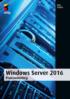 Windows Server 2016 - Schieb, Jörg