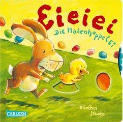 Eieiei Die HasenhoppelEi - Jakobs, Günther