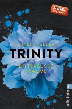 Bittersüße Träume / Trinity Bd.4 - Carlan, Audrey