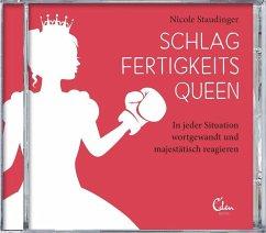 Schlagfertigkeitsqueen, 4 Audio-CDs - Staudinger, Nicole