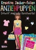 Anziehpuppen: Set mit 10 Zaubertafeln, 20 Folien und Anleitungsbuch / Kreative Zauber-Folien Bd.3