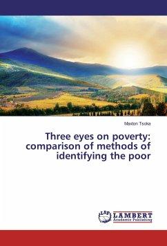 Three eyes on poverty: comparison of methods of identifying the poor - Tsoka, Maxton