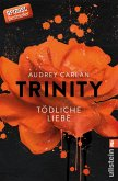 Tödliche Liebe / Trinity Bd.3
