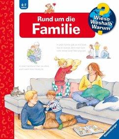 Rund um die Familie / Wieso? Weshalb? Warum? Bd.62 - Mennen, Patricia