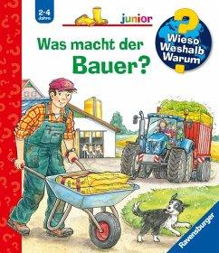 Was macht der Bauer? / Wieso? Weshalb? Warum? Junior Bd.62 - Mennen, Patricia
