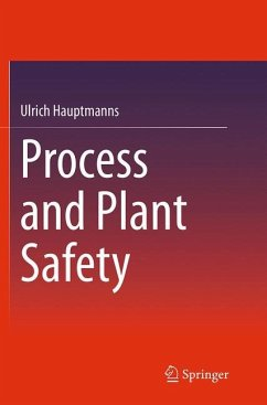Process and Plant Safety - Hauptmanns, Ulrich