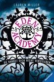 Du kannst dich nicht verstecken / Eden Academy Bd.1