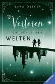 Verloren zwischen den Welten / Welten-Trilogie Bd.2