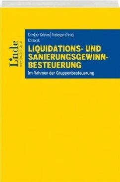 Liquidations- und Sanierungsgewinnbesteuerung (f. Österreich) - Komarek, Ernst