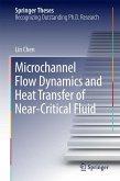 Microchannel Flow Dynamics and Heat Transfer of Near-Critical Fluid