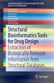 Structural bioinformatics tools for drug design