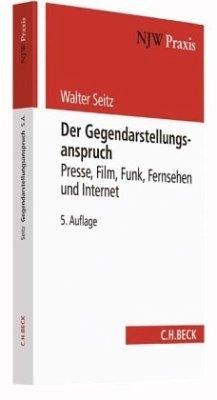 Der Gegendarstellungsanspruch - Seitz, Walter; Schmidt, German