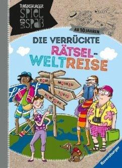 Die verrückte Rätsel-Weltreise - Rist, Cornelia