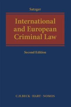 International and European Criminal Law - Satzger, Helmut