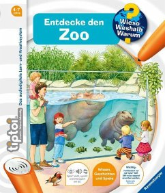Entdecke den Zoo / Wieso? Weshalb? Warum? tiptoi® Bd.20