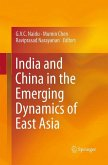 India and China in the Emerging Dynamics of East Asia