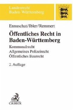 Öffentliches Recht in Baden-Württemberg - Ennuschat, Jörg; Ibler, Martin; Remmert, Barbara