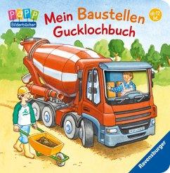 Mein Baustellen Gucklochbuch - Häfner, Carla