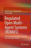Regulated Open Multi-Agent Systems (ROMAS)