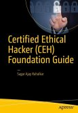 Certified Ethical Hacker (CEH) Foundation Guide