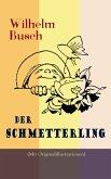 Der Schmetterling (Mit Originalillustrationen) (eBook, ePUB)