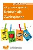 Die 50 besten Spiele für Deutsch als Zweitsprache (eBook, ePUB)