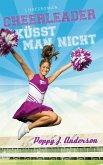 Cheerleader küsst man nicht / New York Titans Bd.11 (eBook, ePUB)