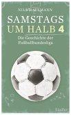Samstags um halb vier - Die Geschichte der Fußballbundesliga (Mängelexemplar)