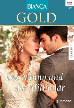 Die Nanny und der Millionär / Bianca Gold Bd.35