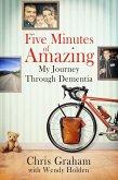 Five Minutes of Amazing (eBook, ePUB)