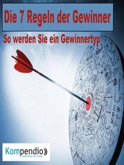 Die 7 Regeln der Gewinner (eBook, ePUB) - Dallmann, Alessandro
