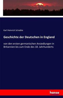 Geschichte der Deutschen in England