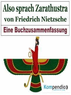 Also sprach Zarathustra von Friedrich Nietzsche (eBook, ePUB) - Dallmann, Alessandro