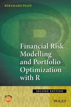 Financial Risk Modelling and Portfolio Optimization with R (eBook, ePUB) - Pfaff, Bernhard