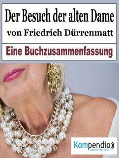 Der Besuch der alten Dame von Friedrich Dürrenmatt (eBook, ePUB) - Dallmann, Alessandro