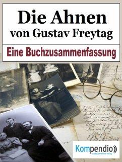 Die Ahnen von Gustav Freytag (eBook, ePUB) - Dallmann, Alessandro