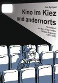 Kino im Kiez und andernorts