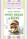 Great British Bake Off - Bake it Better (No.7): Sweet Bread & Buns (eBook, ePUB)
