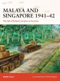 Malaya and Singapore 1941-42 (eBook, ePUB)
