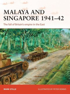 Malaya and Singapore 1941-42 (eBook, ePUB) - Stille, Mark
