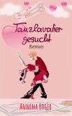 Tanzkavalier Gesucht (eBook, ePUB)